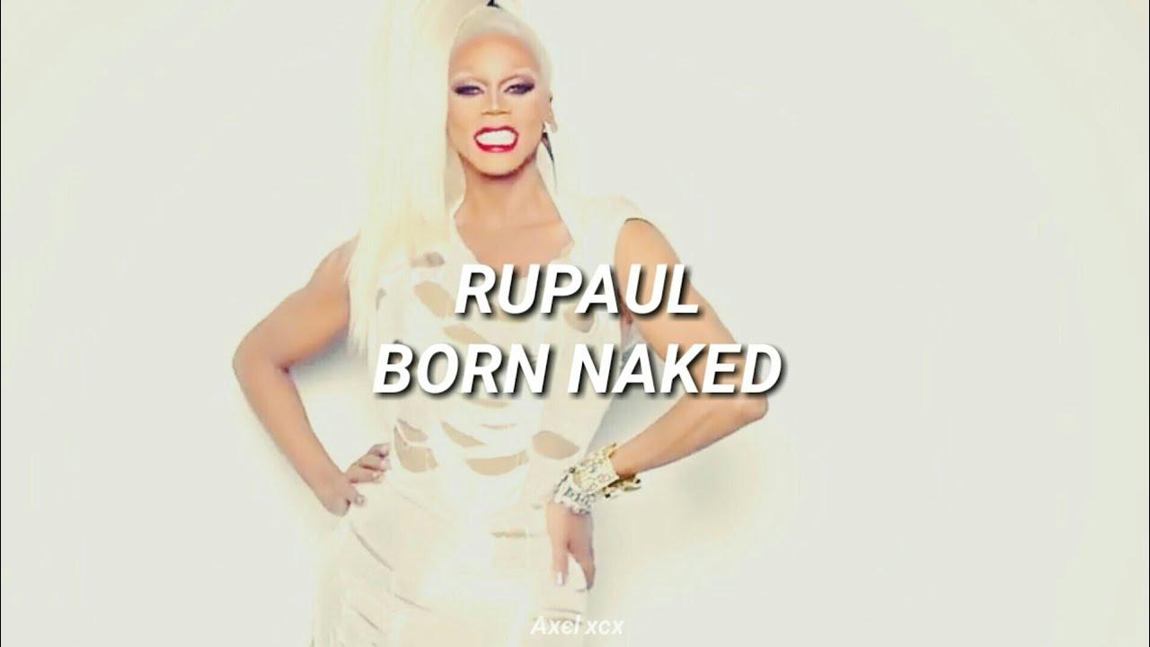 RuPaul - Born Naked (Album Version) [Sub Español] - YouTube