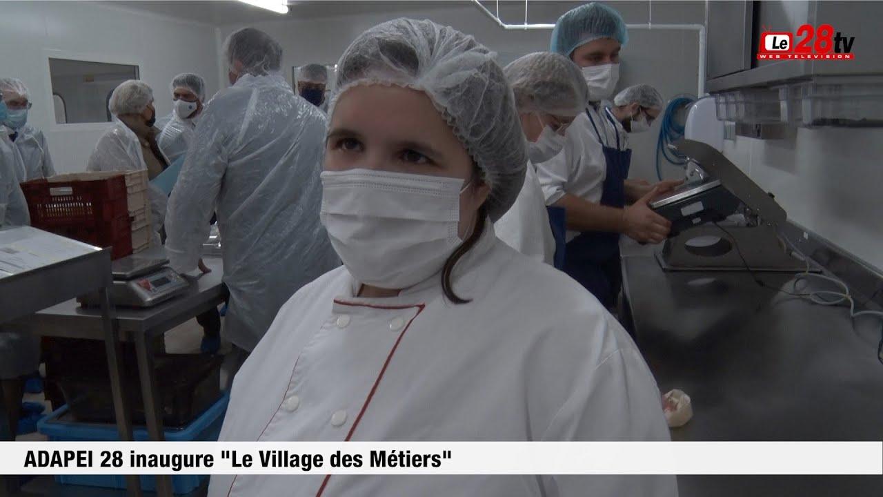 L'ADAPEI 28 Inaugure « Le Village des Métiers »