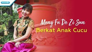 Download Mp3 Berkat Anak Cucu  Meng Fu De Zi Sun  - Herlin Pirena  With Lyric