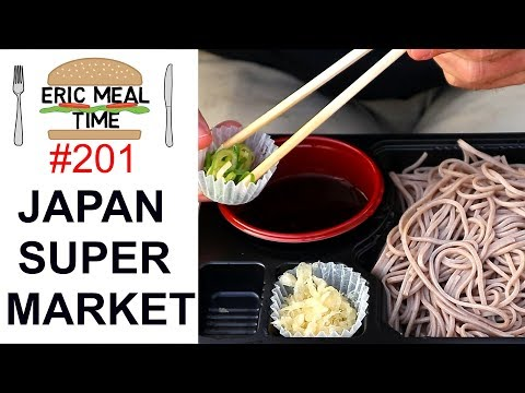 Japan Super Market Foods - Eric Meal Time #201