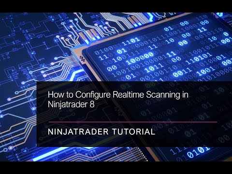 How to Configure Realtime Scanning in Ninjatrader 8
