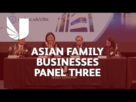 Asian Family Businesses Conference | University of West London | Panel three