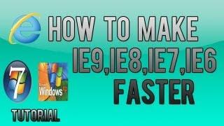 How to make Internet Explorer Faster (HD Tutorial)