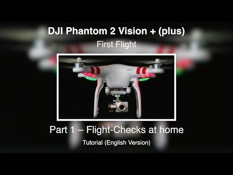 DJI Phantom 2 Vision PLUS #14 - 1. Flight - Part 1 (English Version)