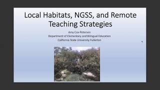 K12 Online Teaching Webinars: Local Habitats, NGSS and Remote Teaching Strategies