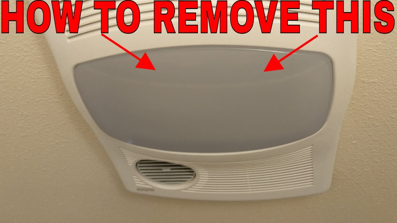How To Remove The Light Cover On A Bathroom Exhaust Fan Youtube
