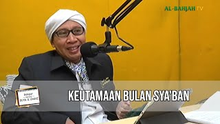 Gambar cover Keutamaan Bulan Sya'ban | Belajar Bareng Buya & Ummi | 12 Sya'ban 1441 H / 06 April 2020 M