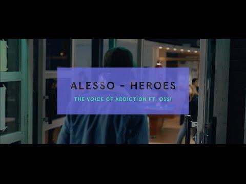 Syöpäjärjestöt / Heroes (The Voice of Addiction) ft. Ossi