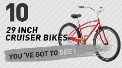 29 Inch Cruiser Bikes // New & Popular 2017