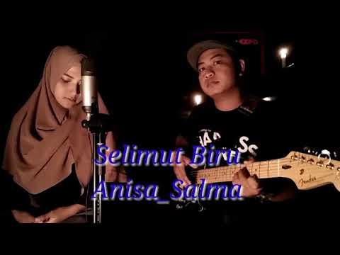 SELIMUT BIRU - Versi POP Anisa_Salma (official video)