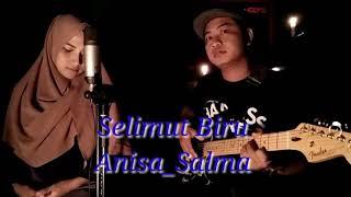 Gambar cover SELIMUT BIRU - Versi POP Anisa_Salma (official video)