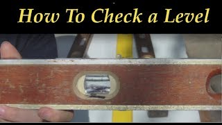 How to Check your Level's accuracy