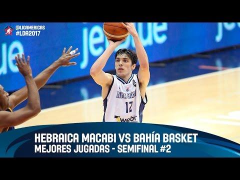 Hebraica Macabi (URU) vs Bahía Basket (ARG) - Semifinal #2 - DIRECTV Liga de las Americas 2017