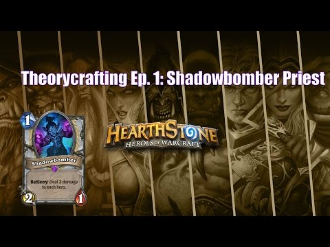 Theorycrafting Episode 1: Shadowbomber Priest
