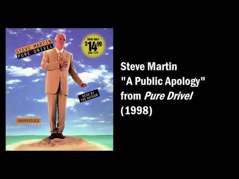 "Steve Martin ""A Public Apology"""