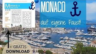 MONACO auf eigene Faust! + PDF zum DOWNLOAD