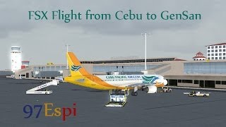 Repeat youtube video FSX Short Movie Full Flight Cebu to GenSan (2014) 97Espi's Solo Flight