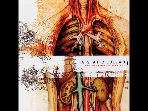 A Static Lullaby - ... And Don't Forget to Breathe (Full Album)