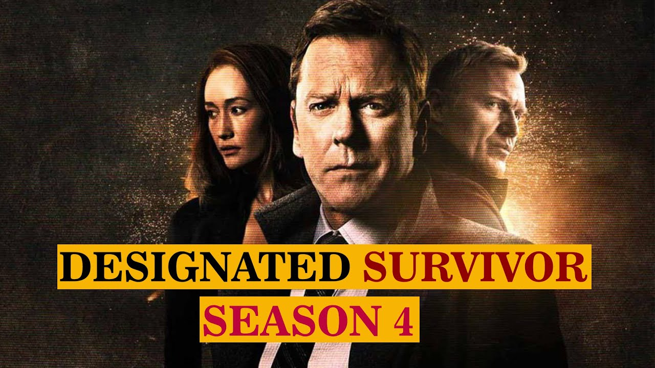 Download Designated Survivor Season 4: Launch Date, Plot And All The Major update- US News Box Official