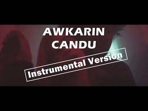 [KARAOKE] AWKARIN - CANDU (INSTRUMENTAL EDIT)
