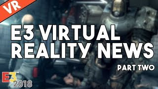 [VR] E3 Virtual Reality News - Wolfenstein: Cyberpilot, Prey VR, Elder Scrolls VR, Ghost Giant
