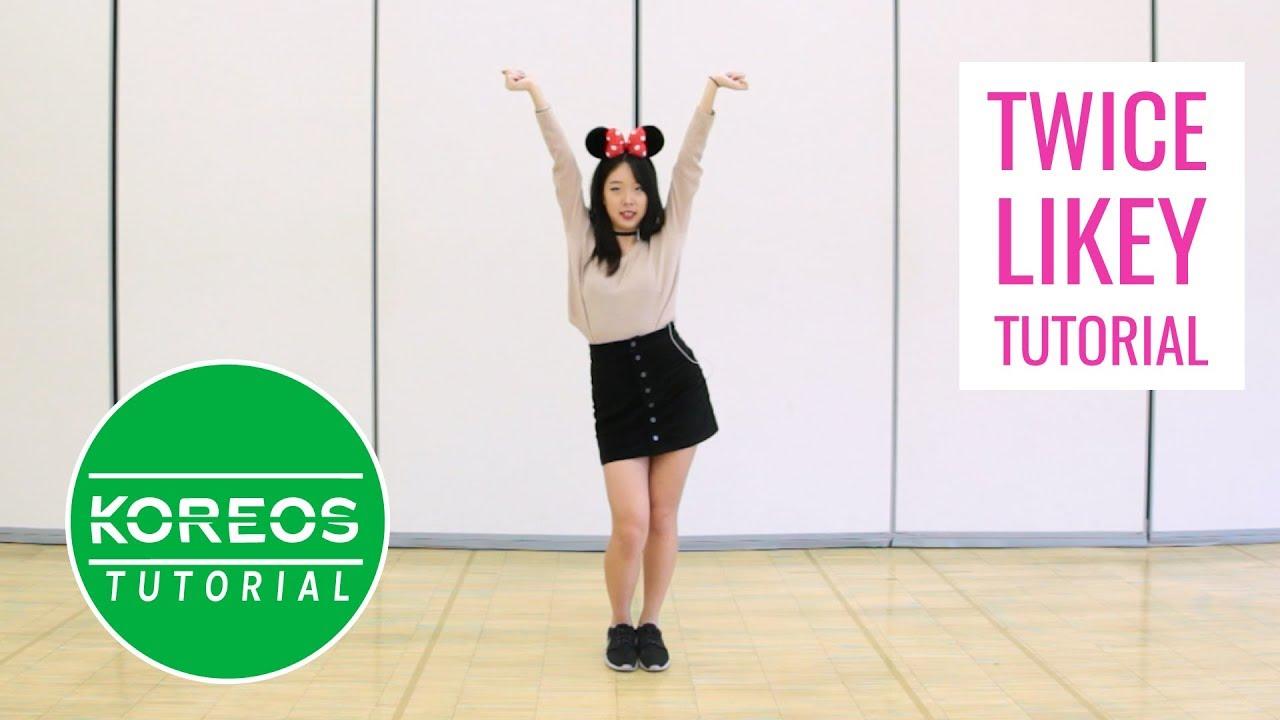 [Koreos Tutorial] Twice - Likey Mirrored Dance Tutorial