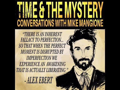 Time & The Mystery - Conversation with Alexander Ebert (By Mike Mangione)