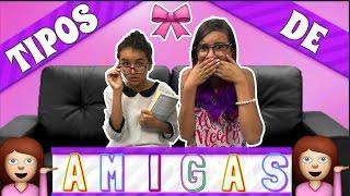 8 TIPOS DE AMIGAS QUE TODOS TENEMOS / ft. Sophie Giraldo ♥ Lulu99