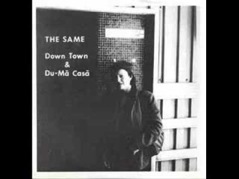 The Same - Down Town