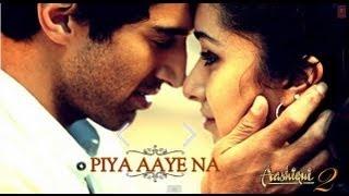 Piya Aaye Na Aashiqui 2 Piano Cover