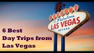 Las Vegas 6 Best Day Trips