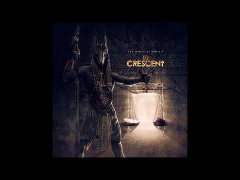 Crescent - The Order Of Amenti