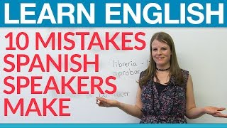Aprende inglés: 10 common Spanish speaker mistakes