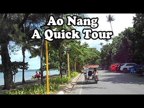 Ao Nang, Krabi, Thailand, a short tour. The beach, hotels, restaurants & services on the main street