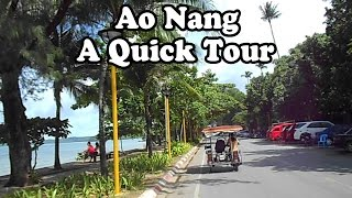 Ao Nang, Krabi, Thailand, a short tour. The beach, hotels, restaurants & services on the main street