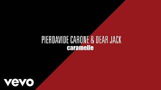 Pierdavide Carone, Dear Jack - Caramelle (Official Audio)