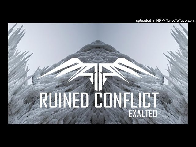 Ruined Conflict - Exalted ( PROMO TRACK )