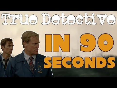 True Detective In 90 Seconds