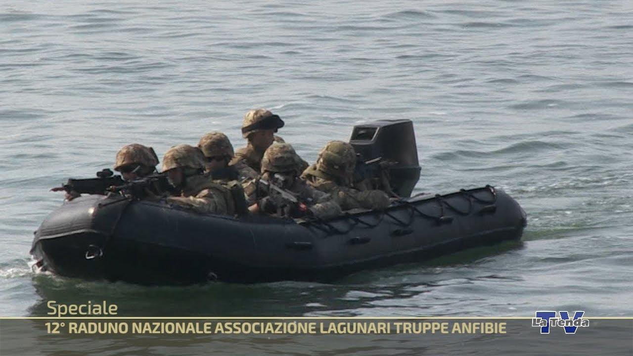 12° Raduno Nazionale Associazione Lagunari Truppe Anfibie