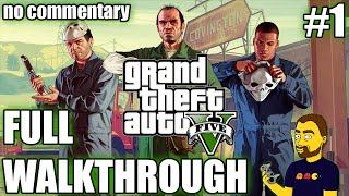 Grand Theft Auto V walkthrough part #1 - WELCOME | NO COMMENTARY | GAMEPLAY | 1080p