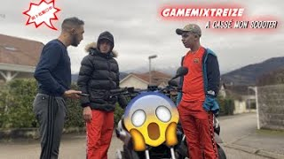 GameMixTreize A CASSE MON SCOOTER..... IL PANIQUE...