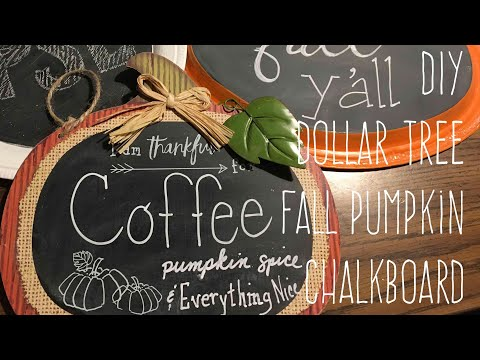 DIY Dollar Tree Fall Pumpkin Chalkboard 2017