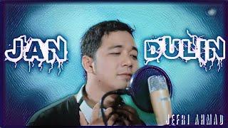 Gambar cover JAN DULIN - LAGU OCU JEFRI AHMAD OFFICIAL