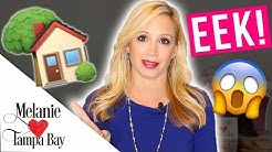 Realtor Confessions  What Buyers REALLY Think of Your House | MELANIE  TAMPA BAY