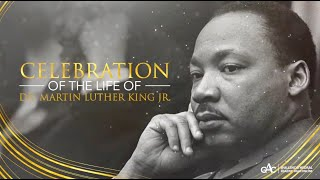 Celebration of The Life of Dr. Martin Luther King