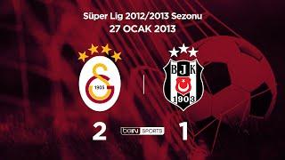 Galatasaray 2 - 1 Beşiktaş (Maç Özeti) 27.01.2013