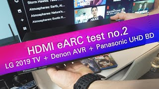 HDMI eARC connection test no.2 - LG TV, Denon AVR and Panasonic UHD BD
