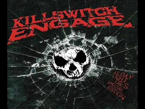 Killswitch Engage - As Daylight Dies (Full Album 2007) HD