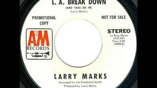 L.A.Break Down (And Take Me In) - Larry Marks - Stereo