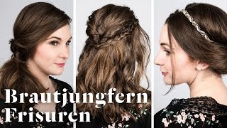 HOW TO »  Brautjungfern Frisuren » Die 3 SCHÖNSTEN Varianten selbst nachstylen | Stylight